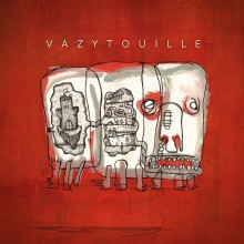 Disque Vazytouille